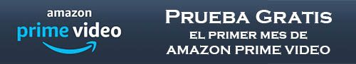 30 Días Gratis en Amazon Prime Video
